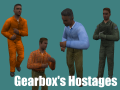 Gearbox's Hostages
