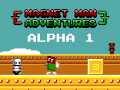 Magnet Man Adventures Alpha 1