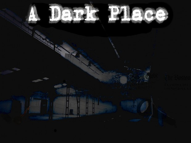 A Dark Place (Source Code + Extras)