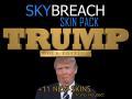 SkyBreach SkinPack v1.4 (Trump Edition)