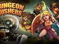 [Android] Dungeon Rushers v1.2.17
