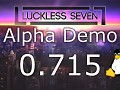 Luckless Seven Alpha 0.715 for Linux
