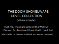 Shovelware Doom Maps Collection