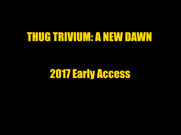Thug Trivium  A New Dawn Setup