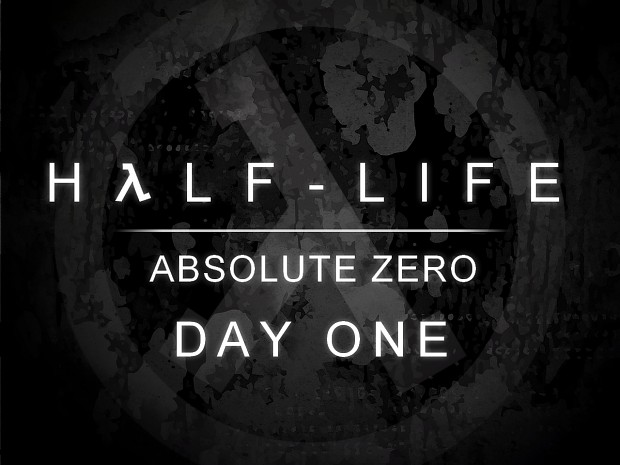 Half-Life: Absolute Zero - Day One