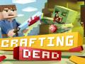 Crafting Dead v 0.1.16 beta