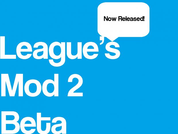 League's Mod 2 Beta