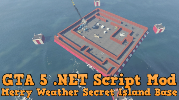 Merry Weather Secret Island Base [.Net] v2.00
