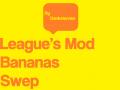 League's Mod Bananas Swep