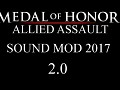 Medal of Honor:Allied Assault Sound Mod 2017