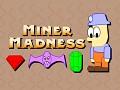 Miner Madness