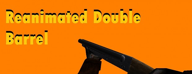 Reanimated SIC 2 Remod Double Barrel