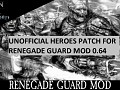 Renegade Guard 0.64 Heroes Patch