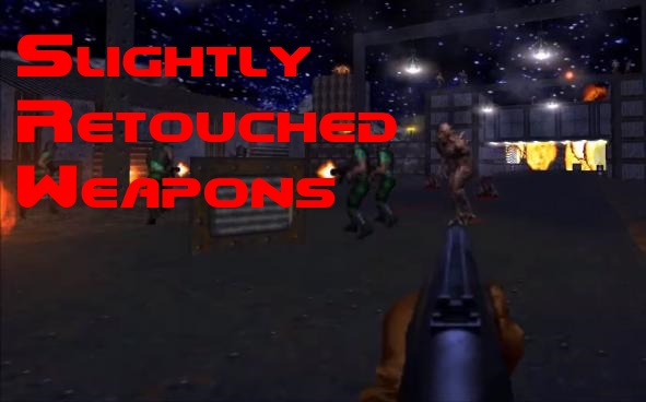 Slightly Retouched Weapons For Brutal Doom 64