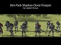 Shadow Clone Trooper (skin pack/unit pack)