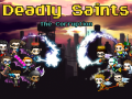 Deadly Saints: The Corruption