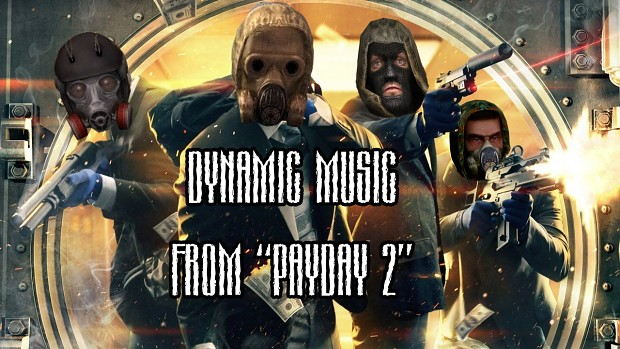 Payday dynamic music