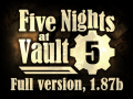 Five Nights at Vault 5, 1.87b (Anniv. 2nd Update)