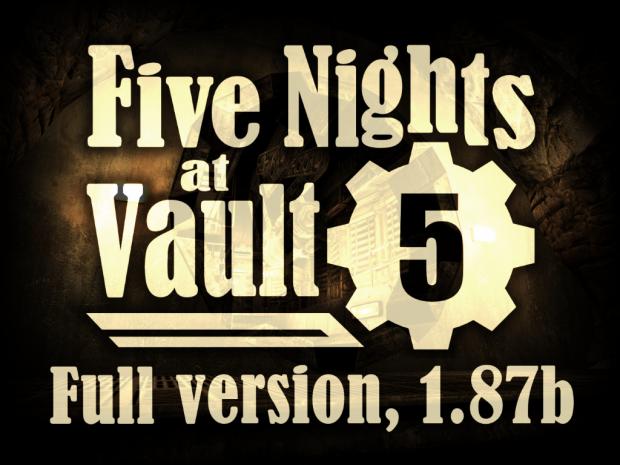 Five Nights at Vault 5, 1.87b (Anniv. 2nd Update)