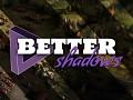 Better Shadows