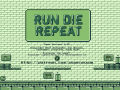 Run Die Repeat - Demo Version 0.92 - PC