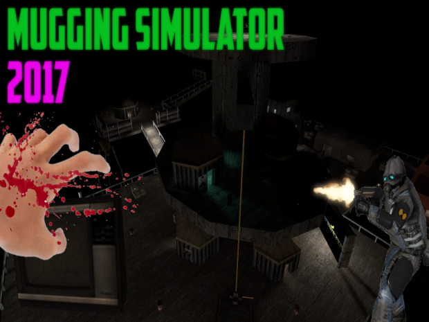 Mugging Simulator 2017 v1.0 (OLD)