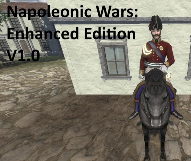 Napoleonic Wars: Enhanced Edition V1.0