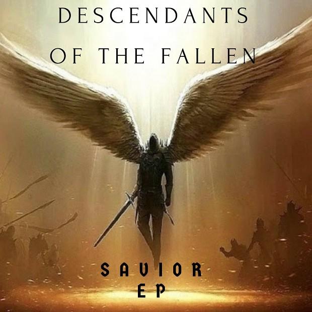 Descendants of The Fallen: Savior