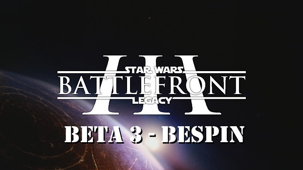 Battlefront III Legacy - Open Beta 3 [OUTDATED]