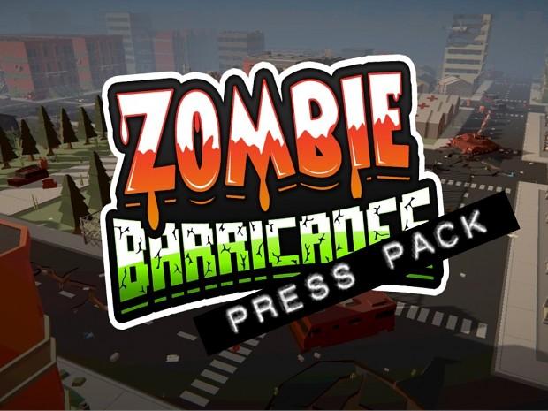 Zombie Barricades - Press pack