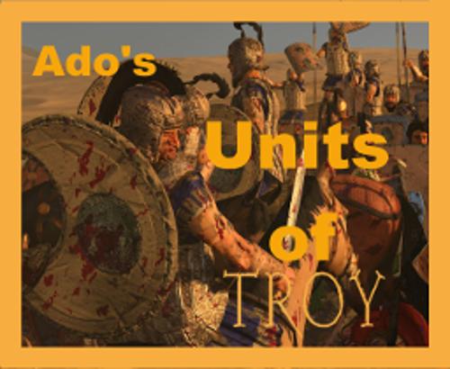 Ado's Trojan Units BETA