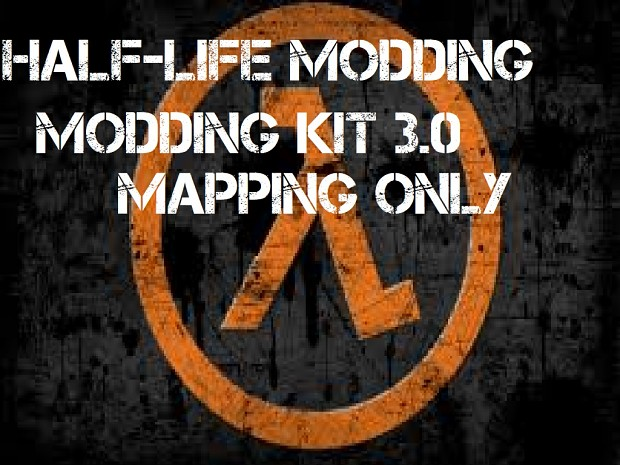 Half-Life Modding Kit 3.0 Mapping Only