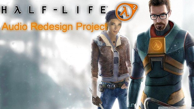 Half-Life 2 Audio Redesign Project