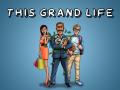 This Grand Life Alpha Demo 1.50