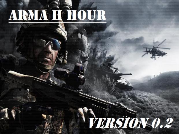 ARMA H HOUR - v0.2