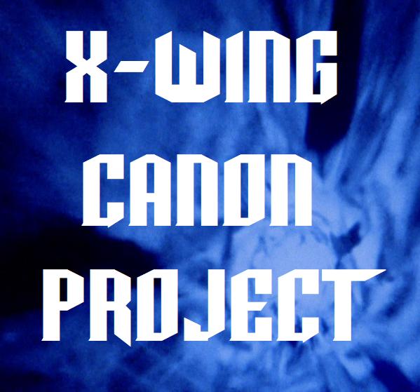 X-Wing Movie Canon Project [XWA]