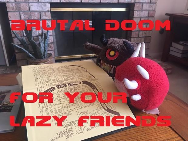 BRUTAL DOOM FOR YOUR LAZY FRIENDS V3