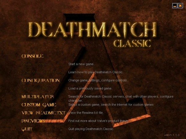 Deathmatch Classic:More Human Than Human