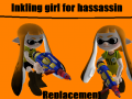 Inkling Girl for Hassassin replacement v.1.2