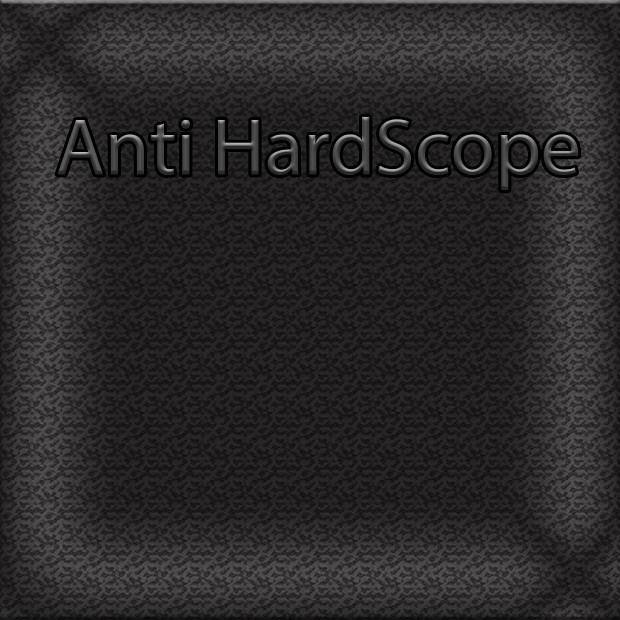 anti hard scope