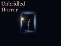 Unbridled Horror Demo (Old version)