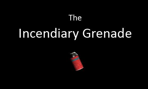 New Multiplayer Item - Incendiary Grenade
