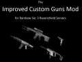 Improved Custom Guns Mod v1.1
