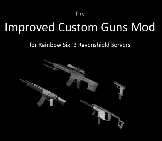 Improved Custom Guns Mod v1.1