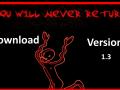 You will never return v1.3
