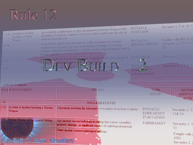 Rule 12: Dev Build 2