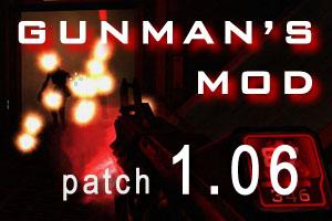 Gunman's Mod (1.06 Patch)