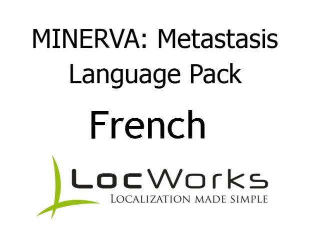 MINERVA: Metastasis - French Language Pack