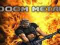 Doom Metal Soundtrack Mod - Volume 4 High Quality