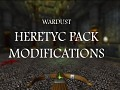 WARDUST HERETYC PACK modifications